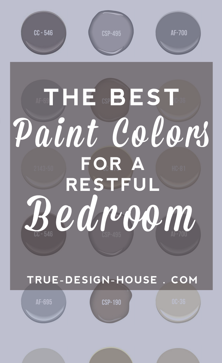 The Best Wall Paint Colors For A Restful Bedroom True Design House