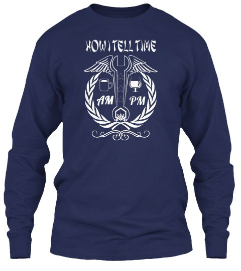 How I Tell Time Am Pm Navy Long Sleeve T-Shirt Front