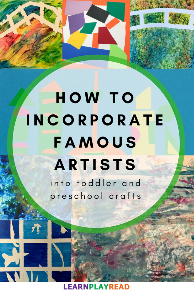 how to incorporate famous artists into toddler and preschool crafts
