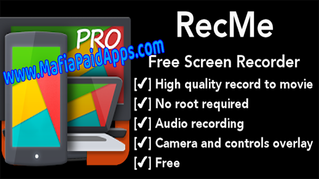 RecMe Free Screen Recorder v2 5 2d [Pro] Apk for Android