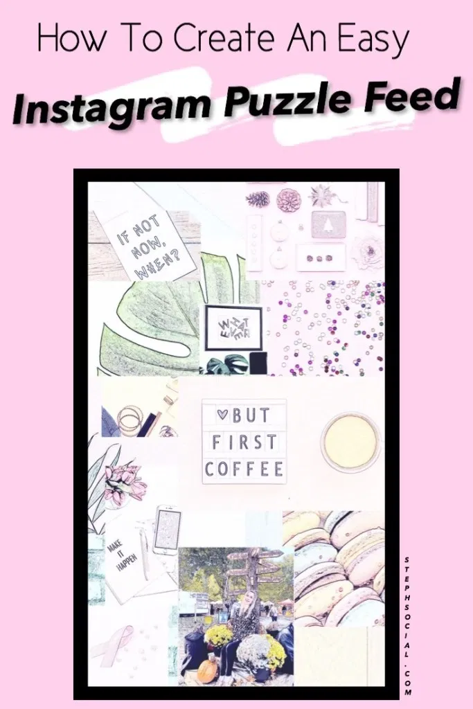 How To Make An Instagram Puzzle Feed Using Canva Photo