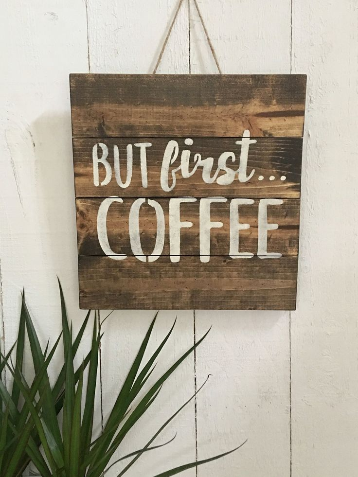 But First Coffee Sign Inspiration Sign Coffee Bar Decor