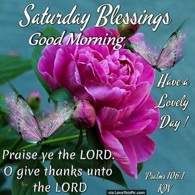 saturday blessings good morning religious quote nice things to