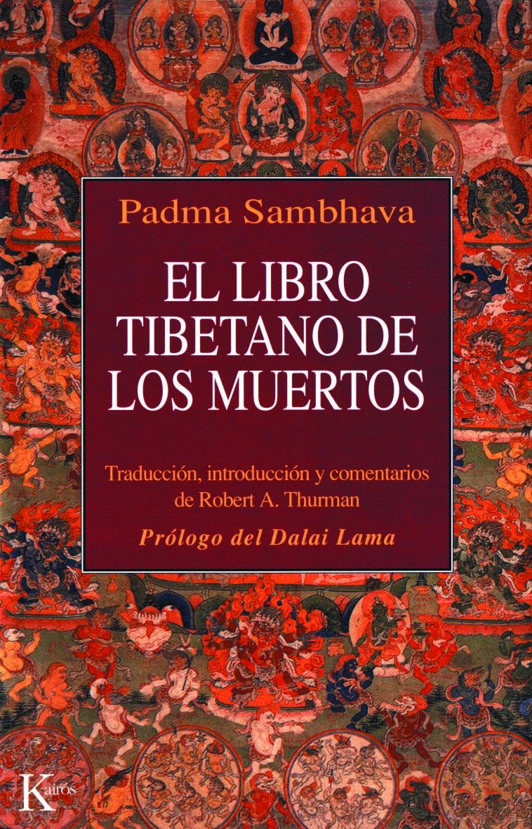 El Libro Tibetano De Los Muertos Padma Sambhava 9788472453319 Comprar El Libro Libro De Los Muertos Libros Grandes Tibetano