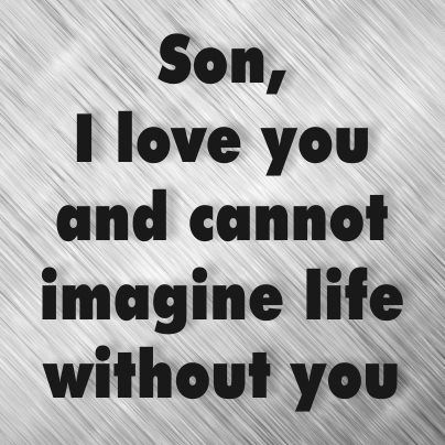 3 my sons so much <3 | Being a Mom | Son quotes, I love my son