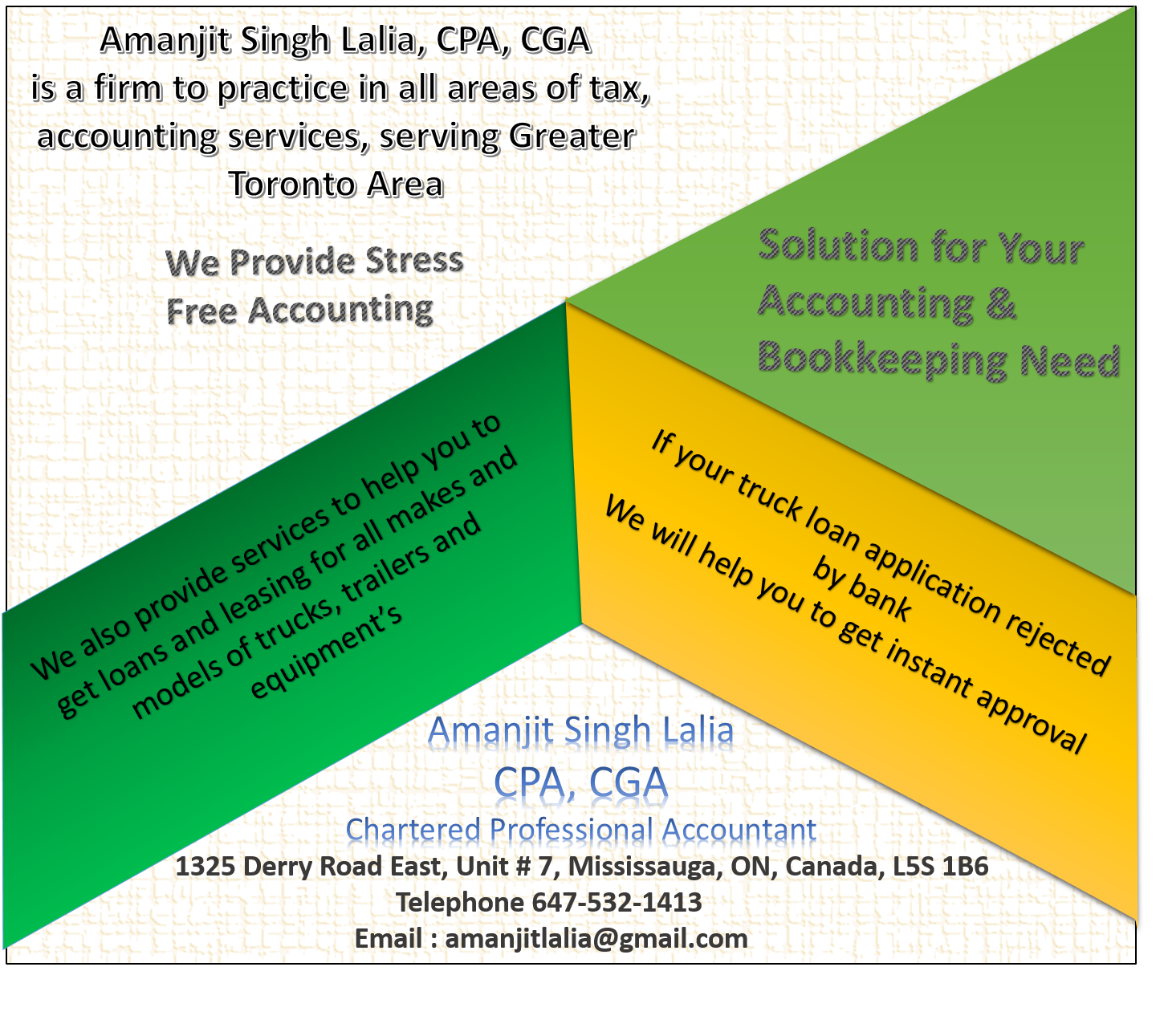 Amanjit Singh Lalia, CPA, CGA is a firm to practice in all areas of ...