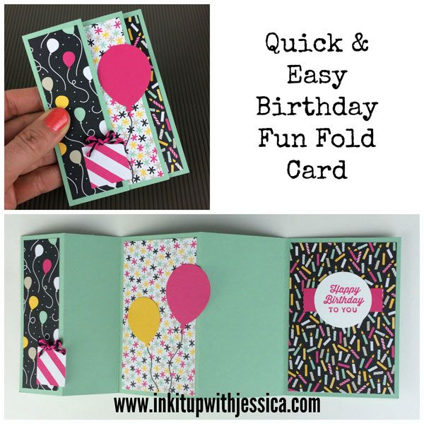 Lovely Birthday Card Making Ideas Video Part - 6: Jessicau0027s Quick U0026 Easy Birthday Fun Fold Card With Video: Sunburst Sayings,  Itu0027s My