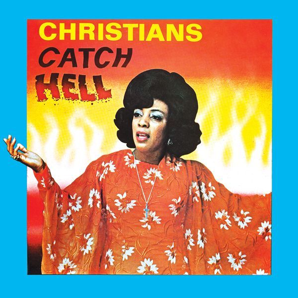 Various Artist - Christians Catch Hell: Gospel Roots 1976-79, Yellow