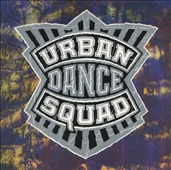 Urban Dance Squad - Mental Floss for the Globe (1990)