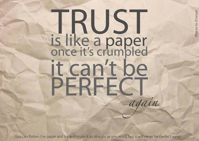 Delightful Trust Is Like Crumbled Paper, But Nobody Rejects Give A Trust Of