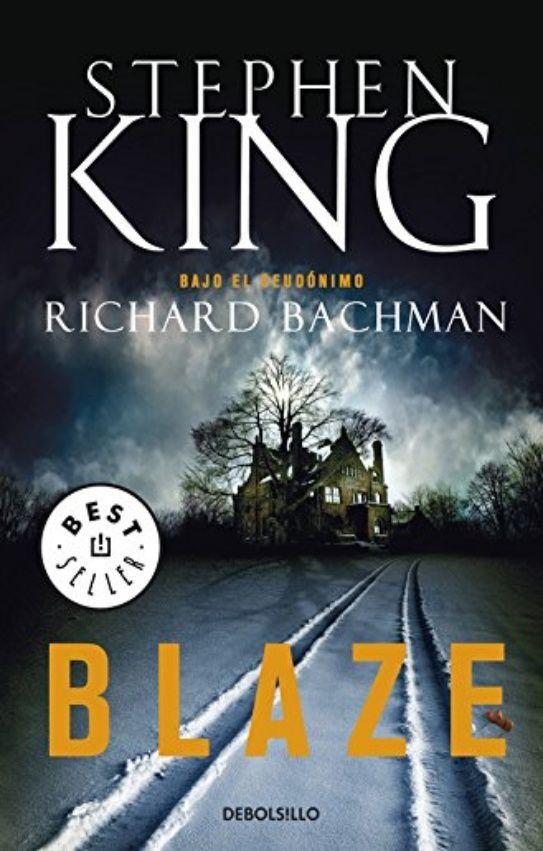 Descargar Blaze De Stephen King PDF - EPUB #Libros # ... @tataya.com.mx 2020