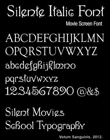Silente Italic Movie Font Silent Films School Typography With