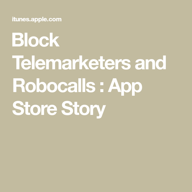 ‎Block Telemarketers and Robocalls App Store Story App