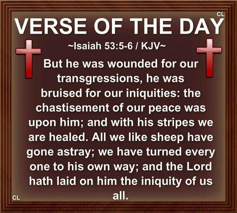 Isaiah 53:5-6 KJV | Prints & Posters | Pinterest