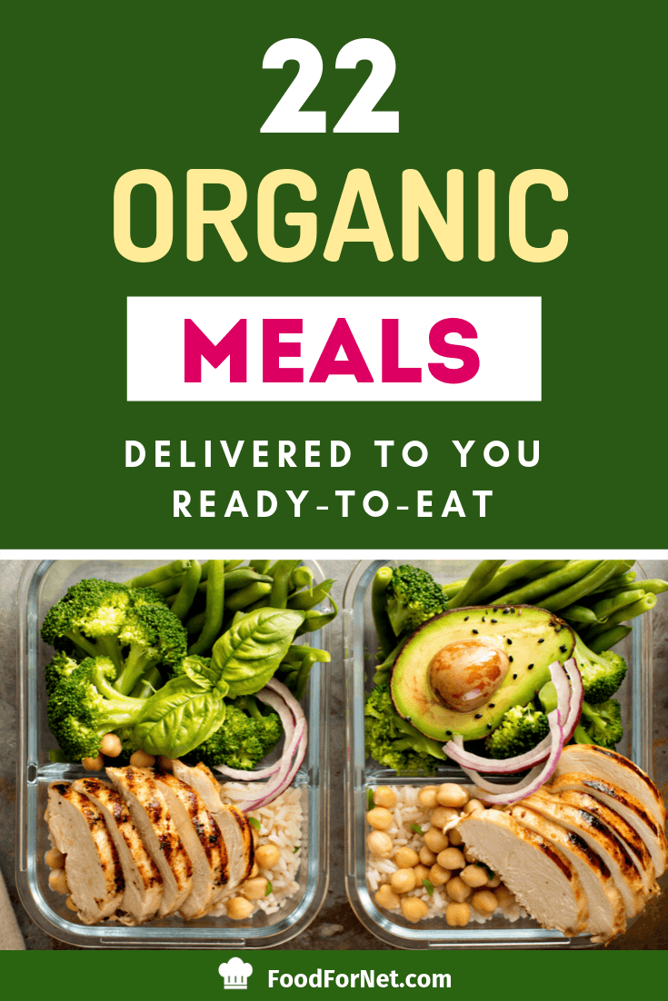22 Organic Meals Delivered To You Ready To Eat Organic Recipes Foods Delivered Paleo Recipes Easy