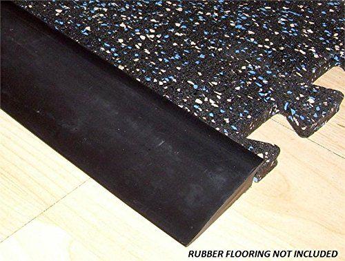 Rb Rubber Black Beveled Rubber Flooring Edge Reducer 12 Https Www Amazon Com Dp B00glyywfs Ref Cm Sw R Pi Dp Rubber Flooring Transition Strips Flooring