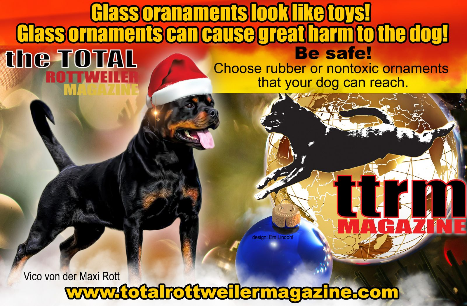 Safety Tip Buy Plastic Or Nontoxic Ornaments Rottweiler Breed