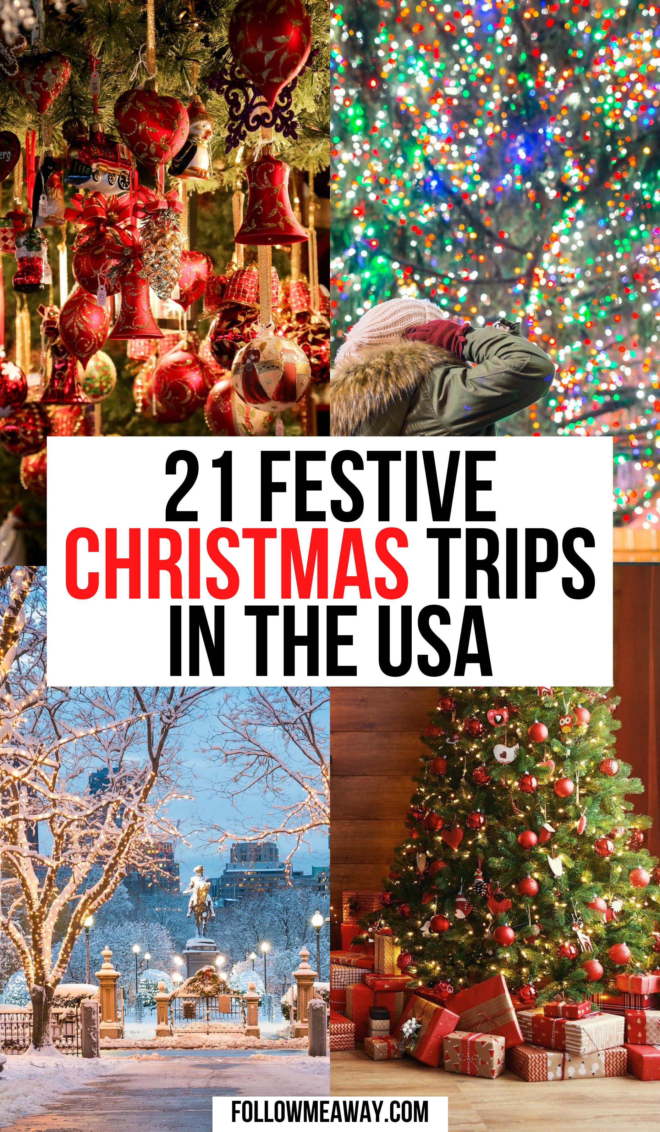21 Festive Vacation Destinations For Christmas In The Usa Follow Me Away In 2020 Christmas Travel Christmas Destinations Winter Travel Destinations
