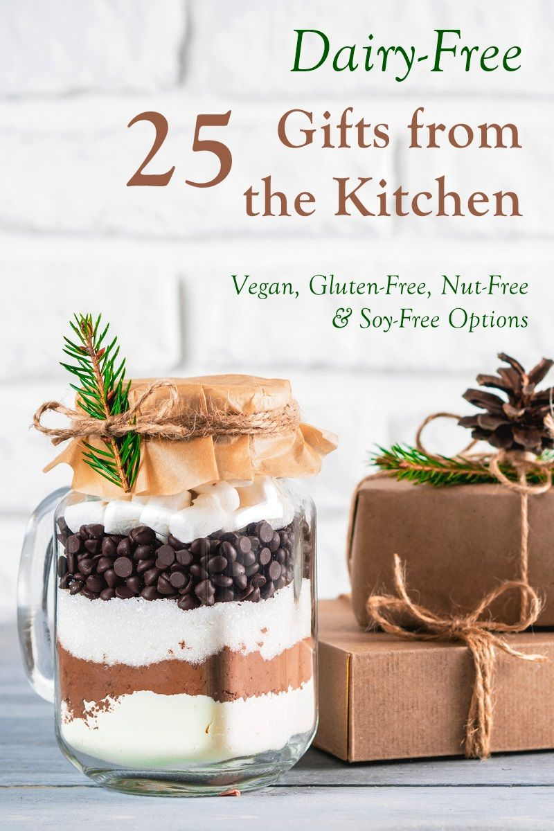 25 Dairy Free Gifts From The Kitchen That Are A Real Homemade Treat Vegan Christmas Recipes Vegan Christmas Desserts Dairy Free Gifts
