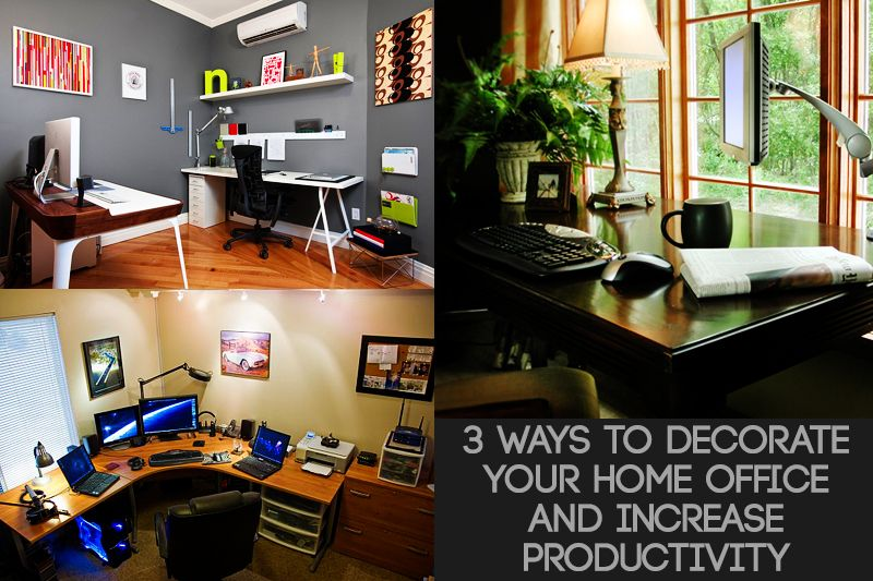 77 3 Ways To Decorate Your Home Office And Increase Productivity Check Them