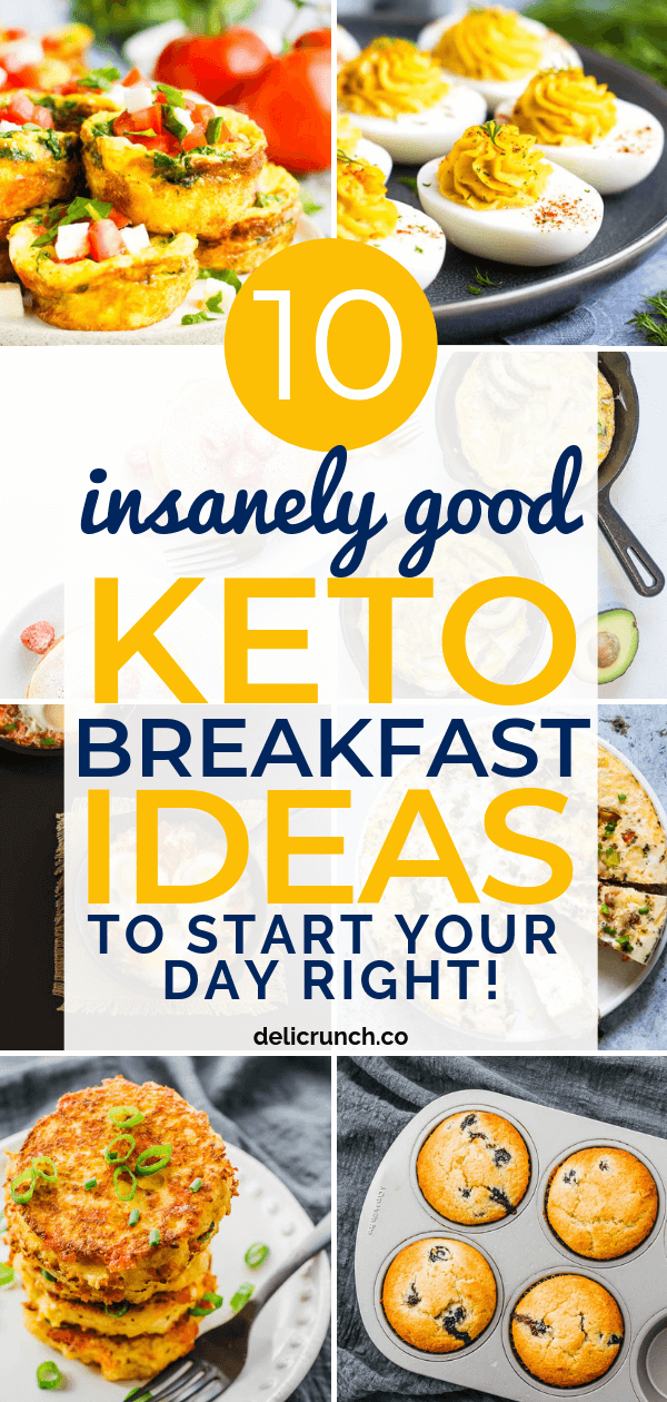 10 Insanely Good Keto Breakfast Ideas To Start Your Day Right!