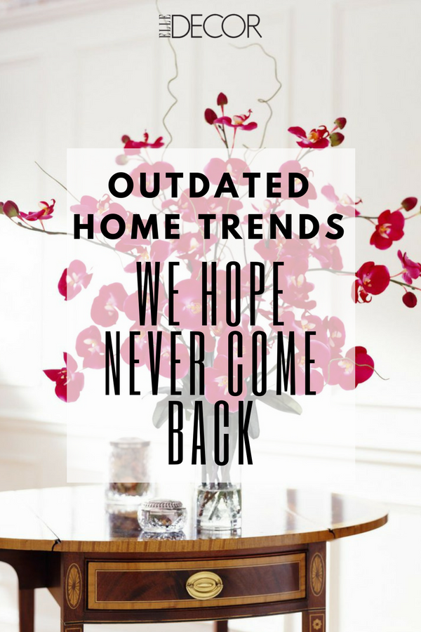 They made  splash in the   to but that exactly where these trends can stay also outdated home we hope never see again decor rh pinterest
