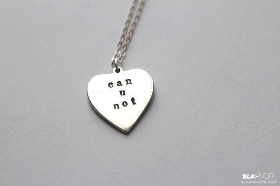 Can U Not Heart Necklace Silver Valentine's Day Single Awarness cute kawaii sassy metal stamped