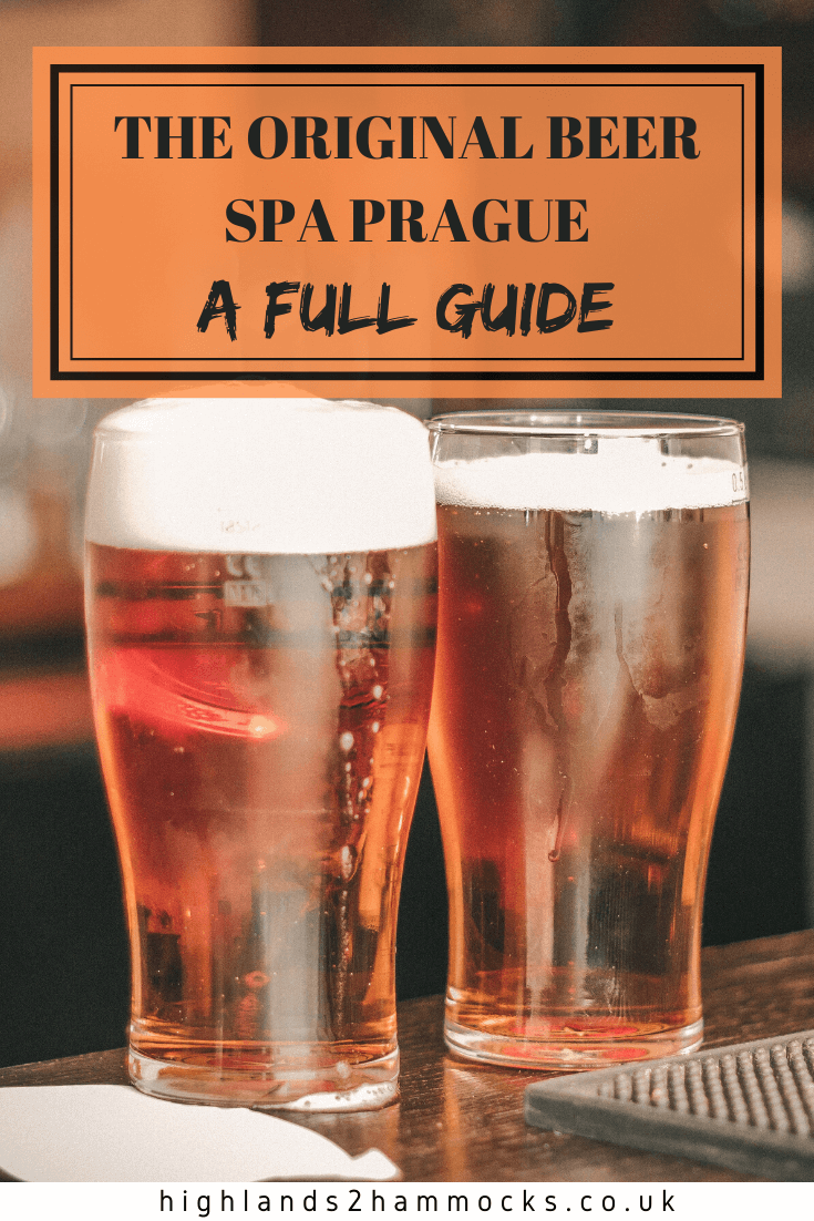 The Original Beer Spa Prague What to Expect  highlands2hammocks The Original Beer Spa is one of the best things to do in Prague Make the most of the free beer whilst you...