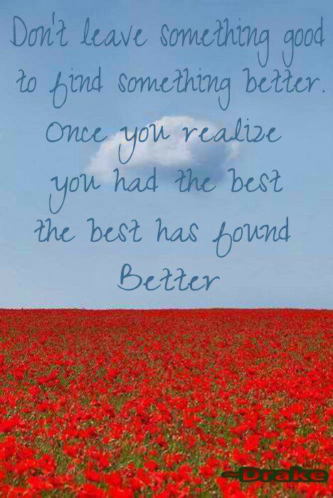 The Best Has Found Better Worthy Quotes Quote Posters Words Quotes