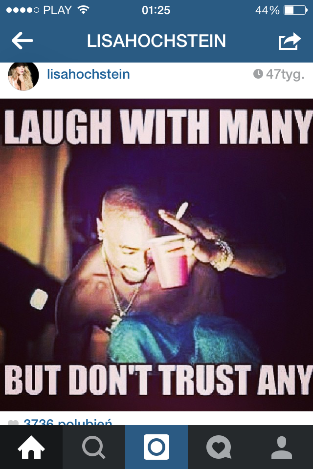 Laugh With Many Dont Trust Any Quotes Quotes Tupac Quotes