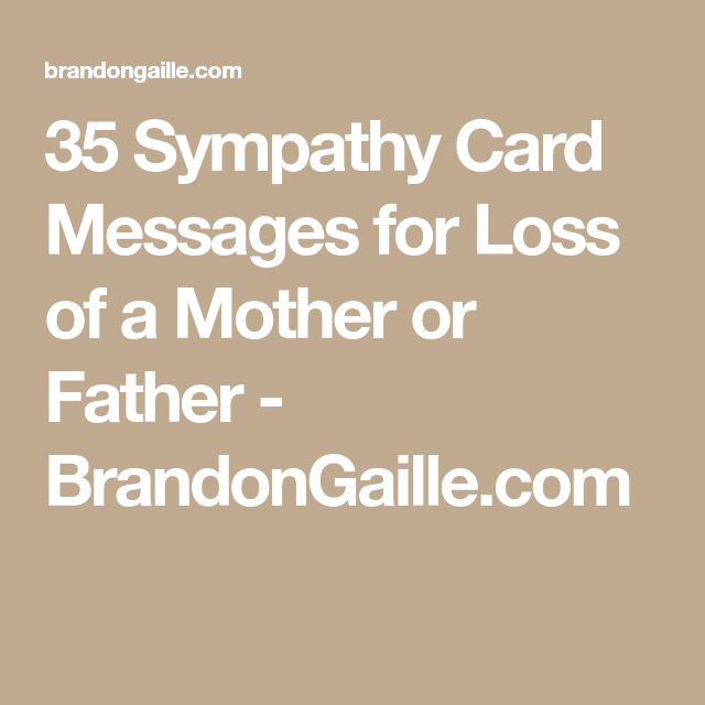 35 sympathy card messages for loss of a mother or father brandongaillecom