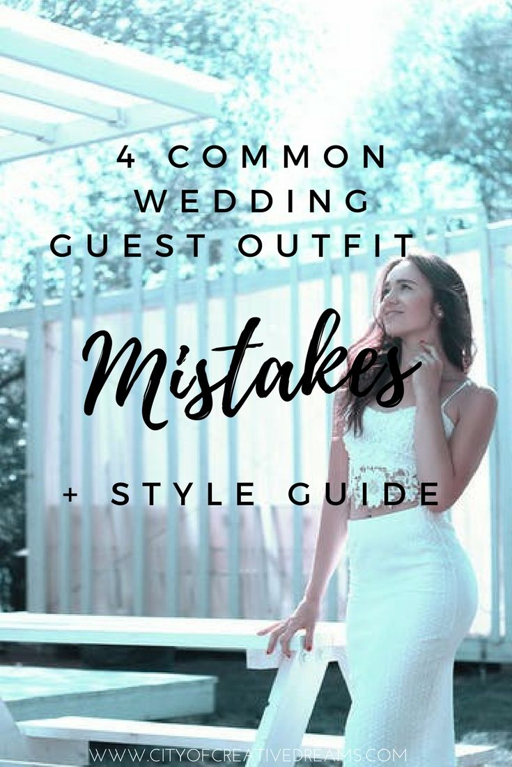 4 Common Wedding Guest Outfit Mistakes + Style Guide | Wedding guest ...