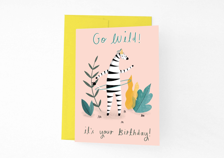 Go Wild Zebra Birthday Card Party Zebra Happy Birthday Card Fun