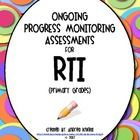 Ongoing Progress Monitoring Assessments for RTI  {K-2} - Andrea  Knight