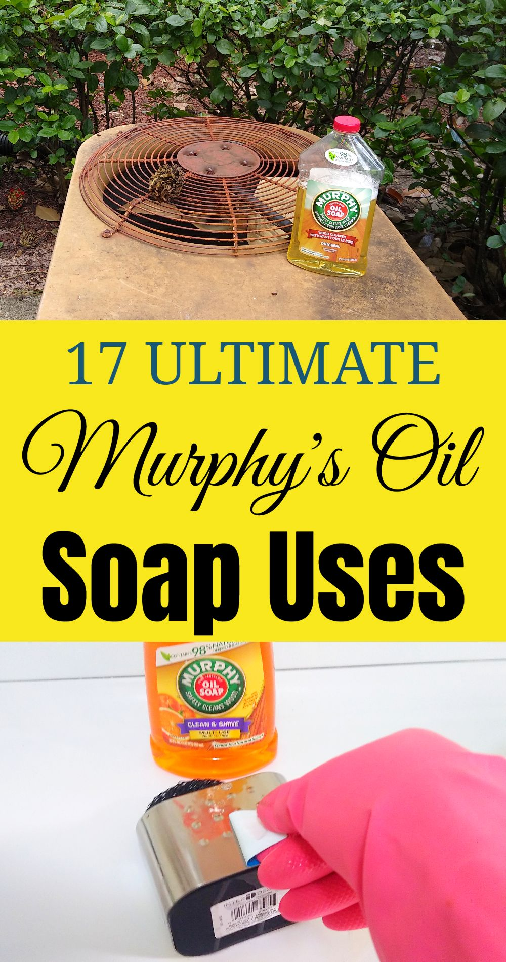 Wonderful Uses Of Murphy's Oil Soap-Snippets Through The ...