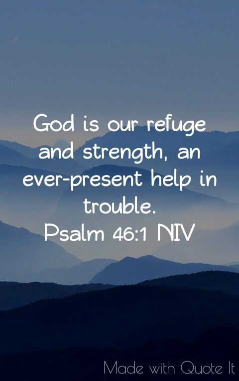 God is our refuge and strength psalm 461 lord jesus christ we god is our refuge and strength psalm 461 negle Image collections
