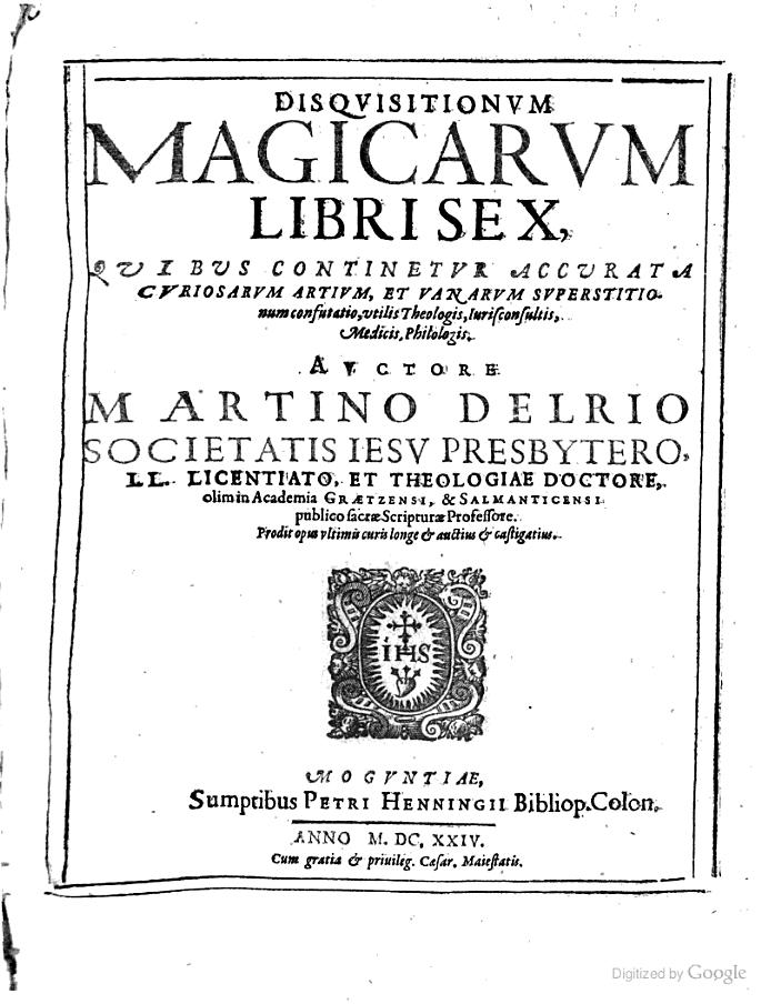 Disquisitionum magicarum libri 6 - Martino Delrio - 1624