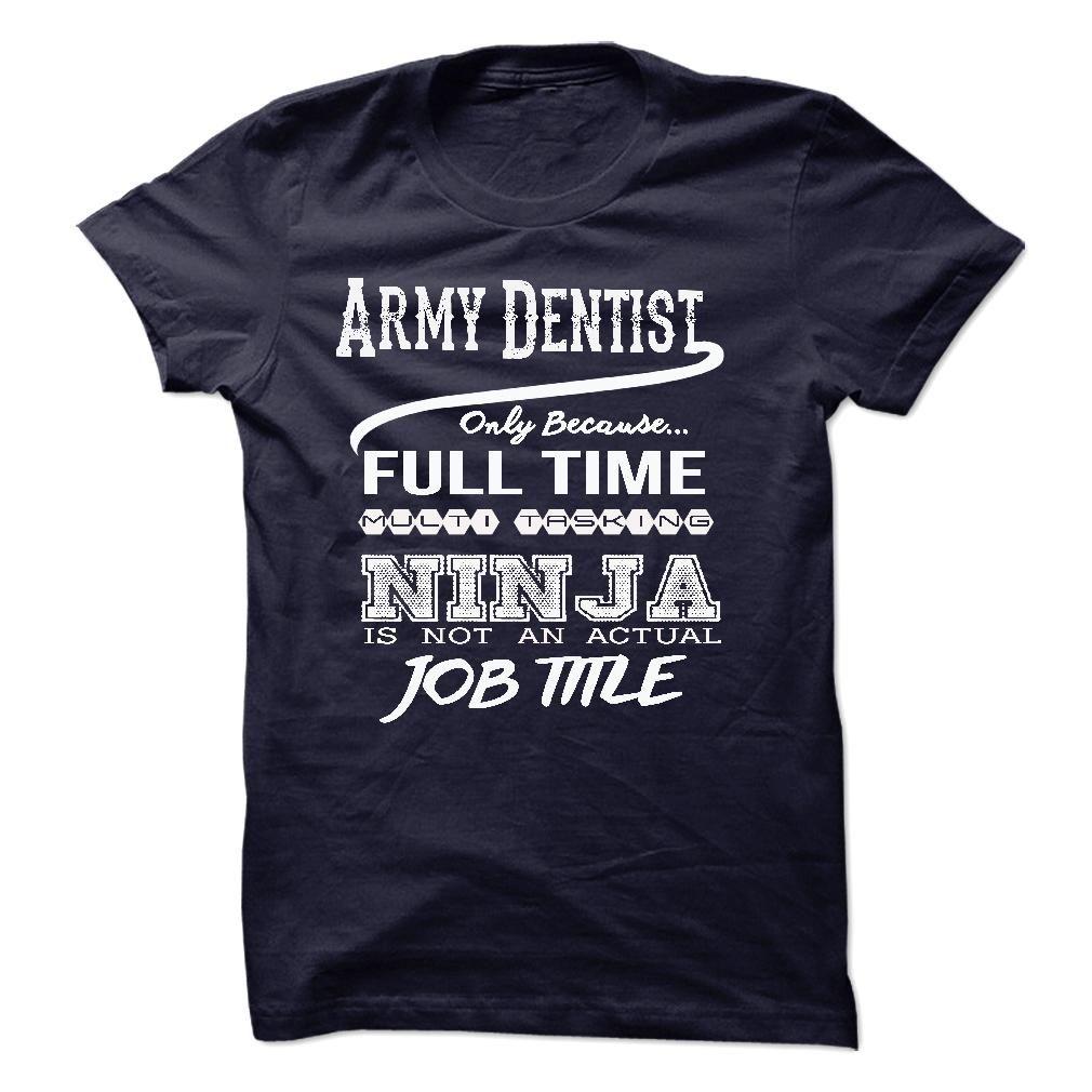 Ninja Army Dentist T-Shirt T Shirt, Hoodie, Sweatshirt