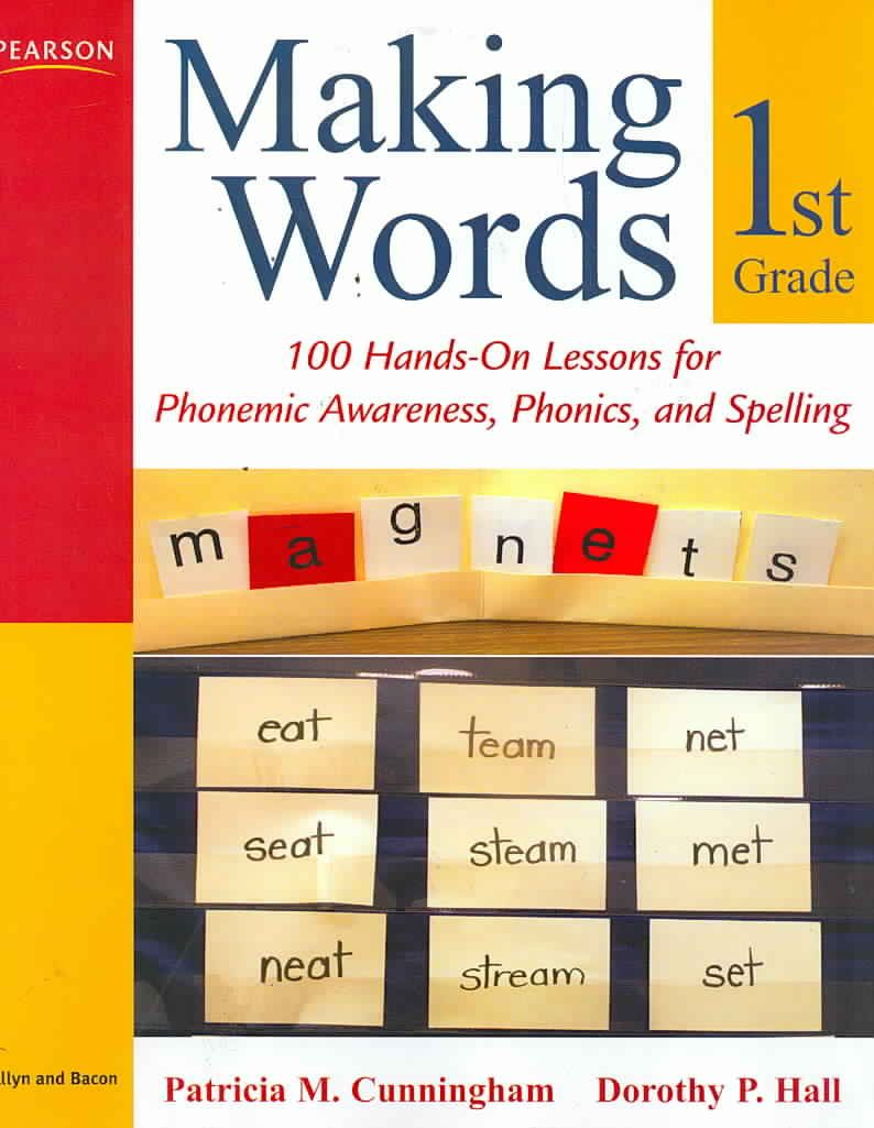 Making Words First Grade 100 Hands On Lessons For Phonemic