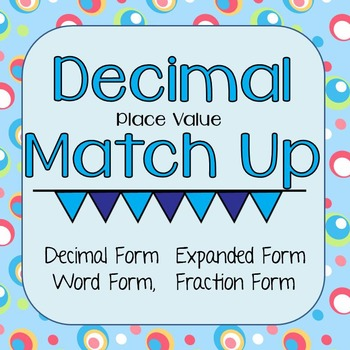 Decimal Place Value Match Up Thousandths Expanded Form