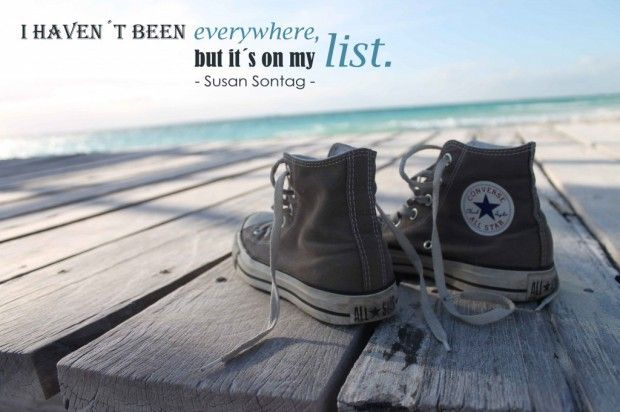 I haven´t been everywhere, but it´s on my list. #quotes #BucketList