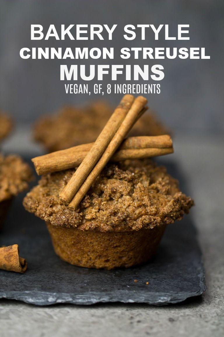 Vegan Bakery Style Cinnamon Streusel Muffins Recipe Cinnamon