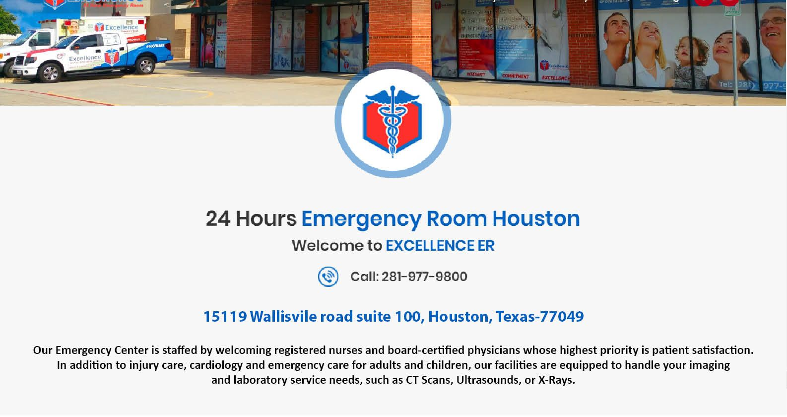 Excellence ER Our Emergency Center is staffed by