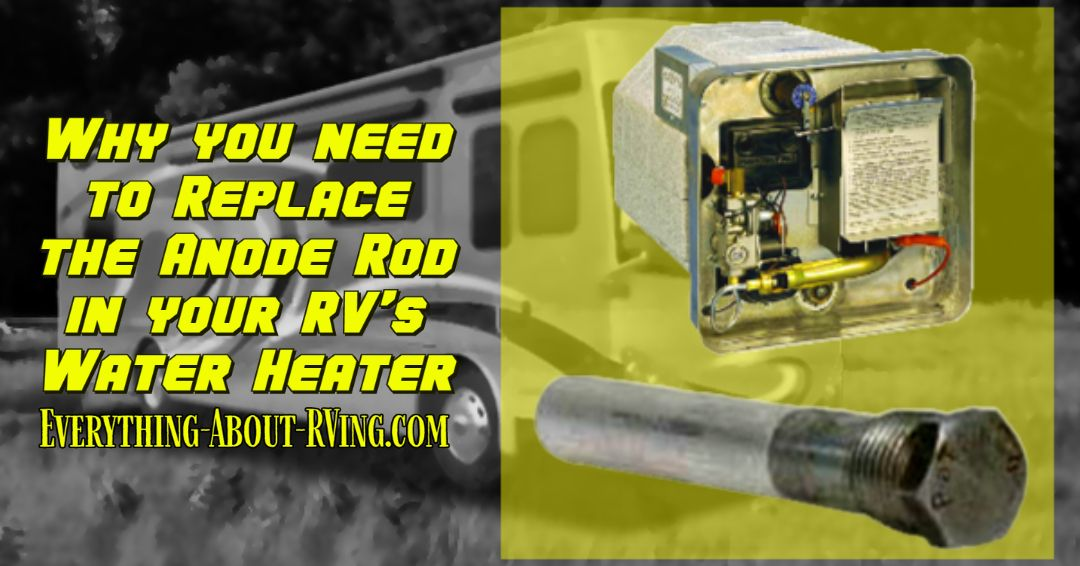How often do i need to replace the anode rod in my rvs