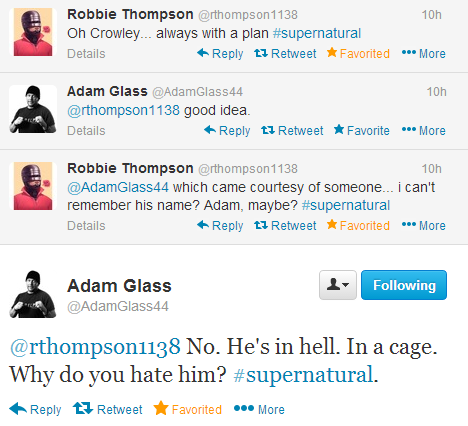 """Robbie Thompson and Adam Glass on Twitter during Supernatural 9x11 """"First Born"""" [They DO remember him! Best response, lol]"""