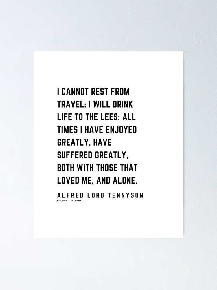 34 | Alfred Lord Tennyson Quotes | 210119 | Victorian Writer Literature Literary English British Poet Poetry Poem Poster by QuotesGalore