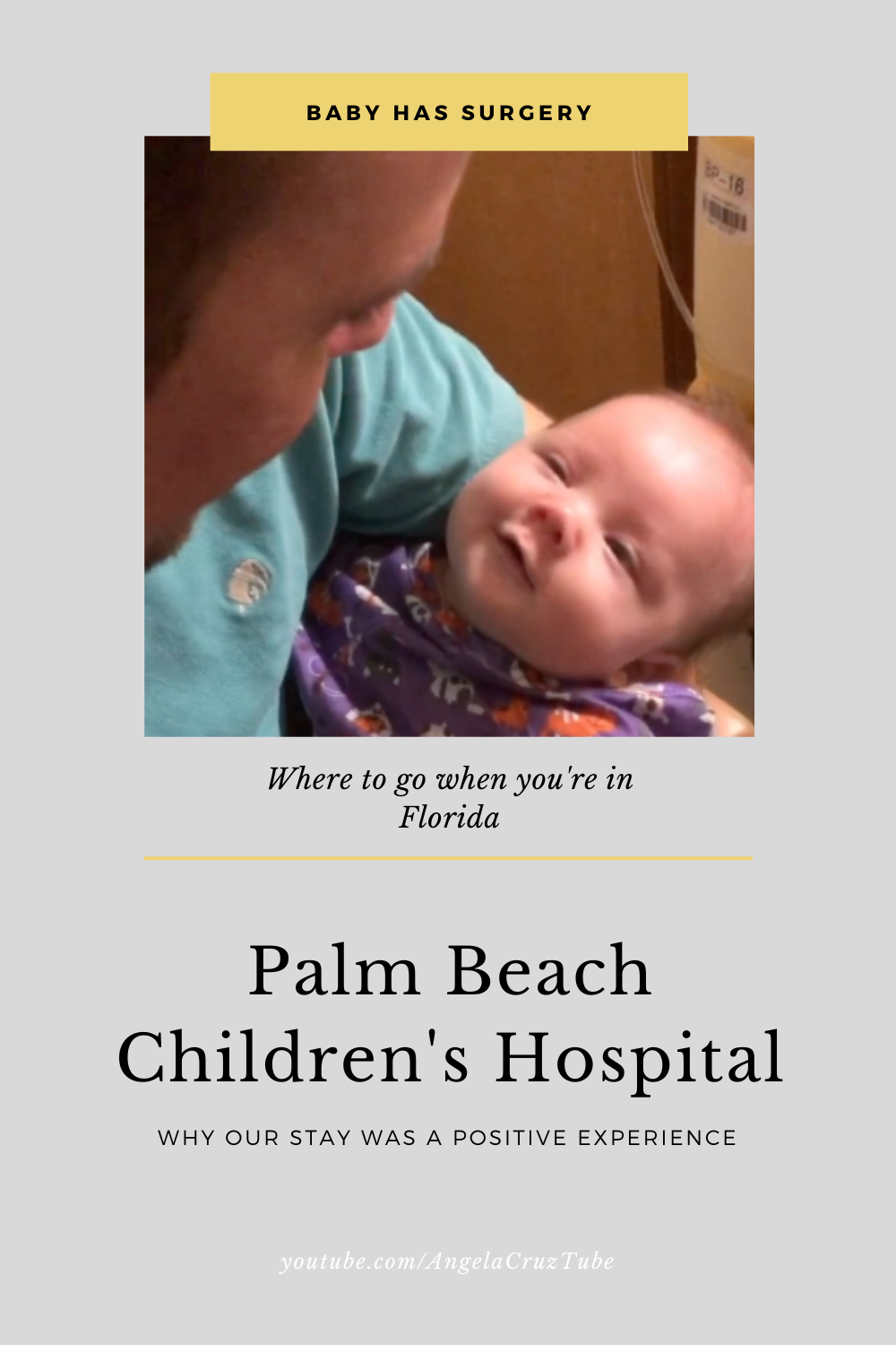 Where To Go When Your Baby Has Surgery In Florida Childrens Hospital Quality Care Baby