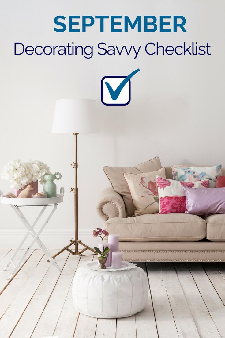 September Decorating Savvy Checklist Decor Design Interior