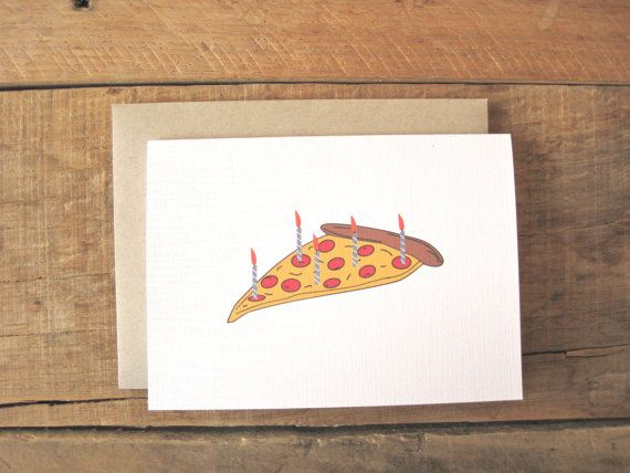 Pizza Birthday Card Funny By PAGEFIFTYFIVE On Etsy
