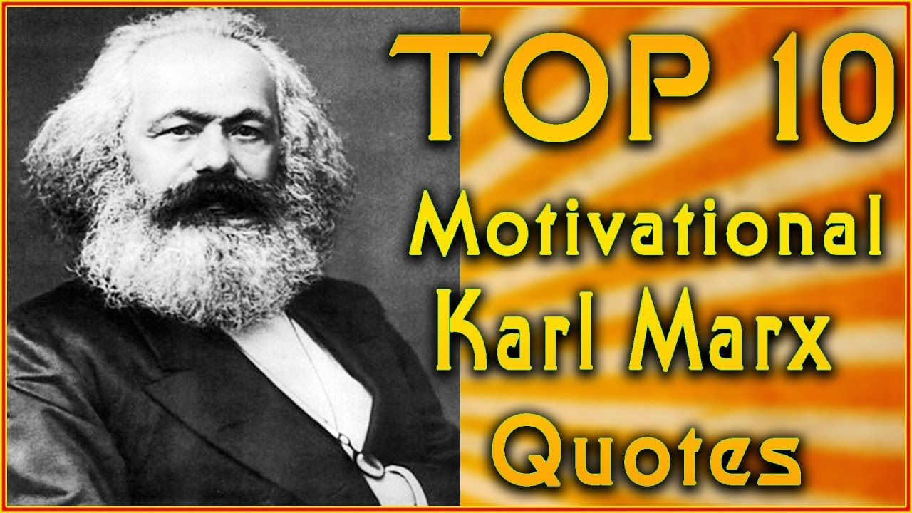 Top 10 Karl Marx Quotes Inspirational Quotes À¤• À¤° À¤² À¤® À¤° À¤• À¤¸ À¤ª À¤°à¤¸ À¤¦ À¤¦ Inspirational Quotes Karl Marx Quotes